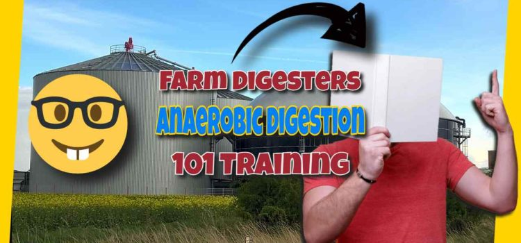 "Featured image text: ""Farm digesters and anaerobic digestion 101""."